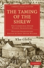 Image for The taming of the shrew : The Taming of the Shrew: The Cambridge Dover Wilson Shakespeare