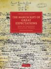 Image for The manuscript of Great Expectations  : from the Townshend Collection, Wisbech