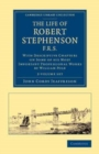 Image for The Life of Robert Stephenson, F.R.S. 2 Volume Set : With Descriptive Chapters on Some of his Most Important Professional Works