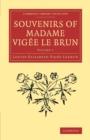 Image for Souvenirs of Madame Vigâee Le BrunVolume 1