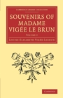 Image for Souvenirs of Madame Vigâee Le BrunVolume 2