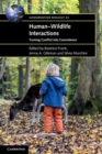 Image for Human-wildlife interactions  : turning conflict into coexistence