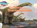 Image for The rise of the sauropods : The Rise of the Sauropods White Band