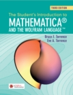 Image for The student's introduction to Mathematica and the Wolfram language