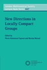 Image for New directions in locally compact groups