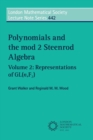 Image for Polynomials and the mod 2 Steenrod algebraVolume 2,: Representations of GL (n,F2)