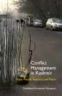 Image for Conflict management in Kashmir  : state-people relations and peace