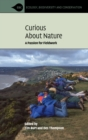 Image for Curious about nature  : a passion for fieldwork