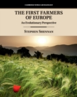 Image for The first farmers of Europe  : an evolutionary perspective