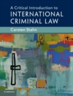 Image for A critical introduction to international criminal law
