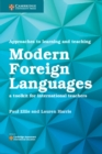 Image for Approaches to learning and teaching modern foreign languages  : a toolkit for international teachers