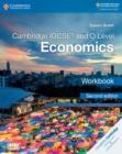 Image for Cambridge IGCSE and O level economics: Workbook