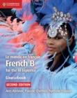 Image for Le monde en francðais  : French B for the IB diploma: Coursebook