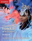 Image for Le monde en Franðcais workbook  : French B for the IB Diploma