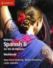 Image for Maänana workbook  : Spanish B for the IB diploma