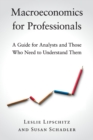 Image for Macroeconomics for professionals  : a guide for analysts and those who need to understand them