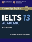 Image for Cambridge IELTS 13 Academic  : authentic examination papers: Student's book with answers : Cambridge IELTS 13 Academic Student's Book with Answers: Authentic Examination Papers