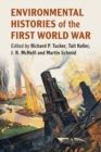 Image for Environmental histories of the First World War