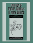 Image for Evolution of tertiary mammals of North AmericaVolume 2,: Small mammals, xenarthrans, and marine mammals