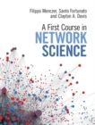Image for A first course in network science