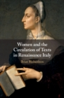 Image for Women and the circulation of texts in Renaissance Italy
