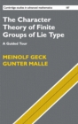 Image for The character theory of finite groups of Lie type  : a guided tour