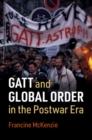 Image for Gatt and global order in the postwar era