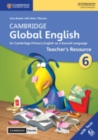 Image for Cambridge global EnglishStage 6,: Teacher's resource book