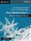Image for Pure mathematics 1: Worked solutions manual