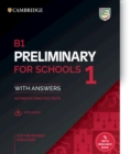 Image for B1 preliminary for schools 1 for the revised 2020 exam  : authentic practice tests: Student's book with answers with audio : B1 Preliminary for Schools 1 for the Revised 2020 Exam Student's Book with Answers with Audio: Authe