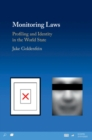 Image for Monitoring laws: profiling and identity in the world state