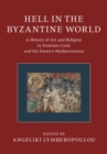 Image for Hell in the Byzantine World 2 Volume Hardback Set : A History of Art and Religion in Venetian Crete and the Eastern Mediterranean