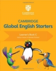 Image for Cambridge global English starters: Learner's book C