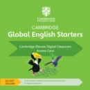 Image for Cambridge Global English Starters Cambridge Elevate Digital Classroom (1 Year) Access Card