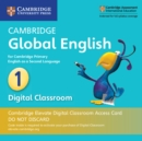 Image for Cambridge Global English Stage 1 Cambridge Elevate Digital Classroom Access Card (1 Year) : for Cambridge Primary English as a Second Language