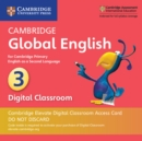 Image for Cambridge Global English Stage 3 Cambridge Elevate Digital Classroom Access Card (1 Year) : for Cambridge Primary English as a Second Language