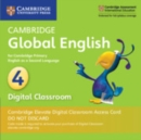Image for Cambridge Global English Stage 4 Cambridge Elevate Digital Classroom Access Card (1 Year) : for Cambridge Primary English as a Second Language
