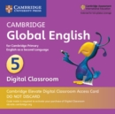 Image for Cambridge Global English Stage 5 Cambridge Elevate Digital Classroom Access Card (1 Year) : for Cambridge Primary English as a Second Language