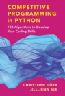 Image for Competitive programming in Python  : 128 algorithms to develop your coding skills