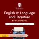 Image for English A: Language and Literature for the IB Diploma Cambridge Elevate Teacher's Resource Access Card