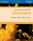 Image for Cambridge IGCSE (R) Chemistry Maths Skills Workbook
