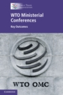 Image for WTO Ministerial Conferences  : key outcomes