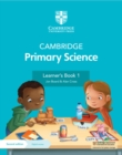 Image for Cambridge Primary Science Learner's Book 1 with Digital Access (1 Year)