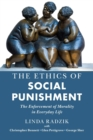 Image for The ethics of social punishment  : the enforcement of morality in everyday life