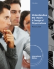 Image for Understanding the theory and design of organizations
