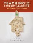 Image for Teaching for Student Learning : Becoming a Master Teacher