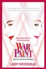 Image for War paint: Madame Helena Rubinstein and Miss Elizabeth Arden : their lives, their times, their rivalry