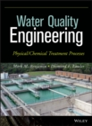 Image for Water quality engineering  : physical/chemical treatment processes