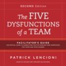 Image for The five dysfunctions of a team  : facilitator's guide set