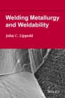 Image for Welding metallurgy and weldability
